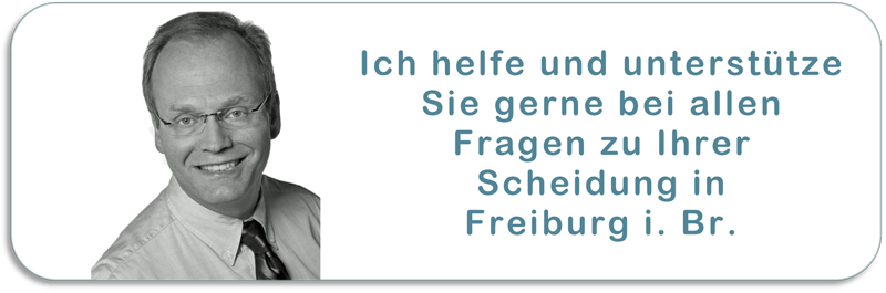 Ihr Scheidungsanwalt in Freiburg i. Br.